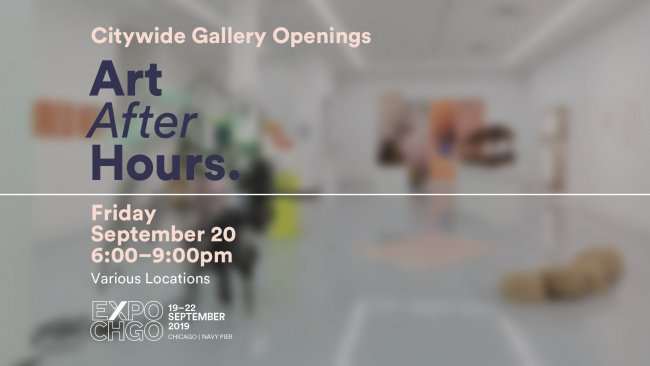 Promotional image for EXPO Chicago Art After Hours listing the date and time, a blurred image of a gallery space is the background.
